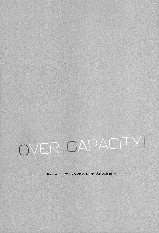OVER CAPACITY! 4