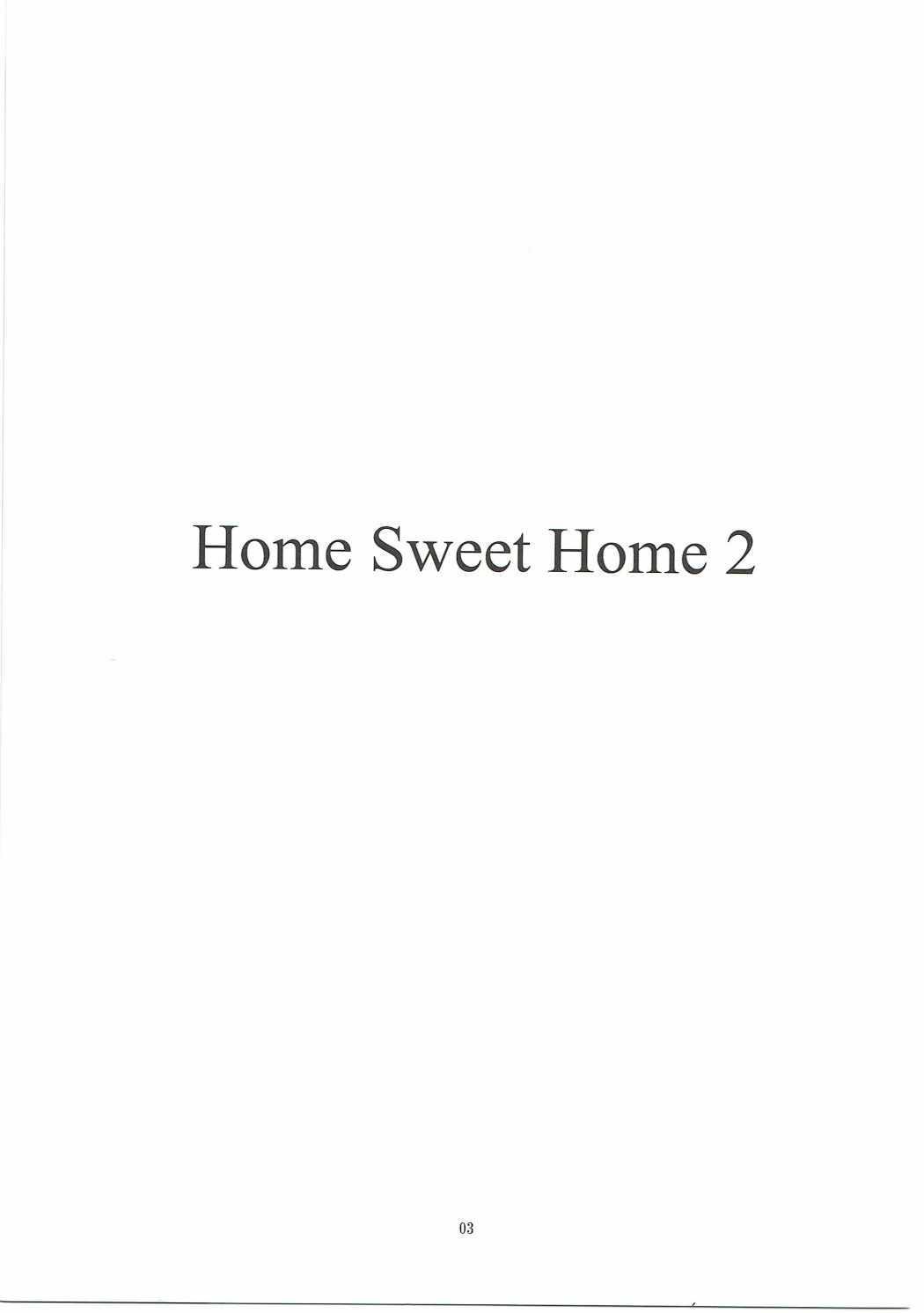 Home Sweet Home 2 1