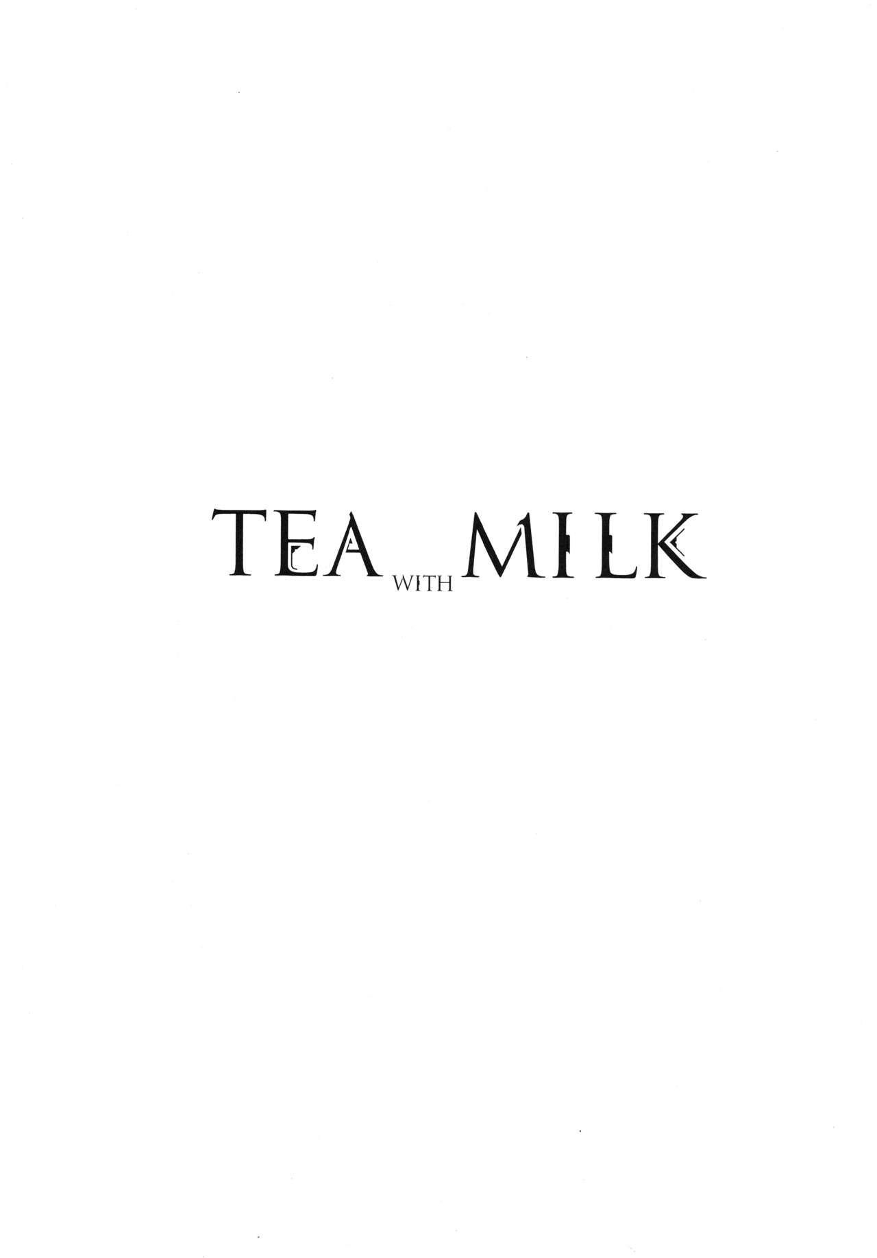 TEA WITH MILK 3