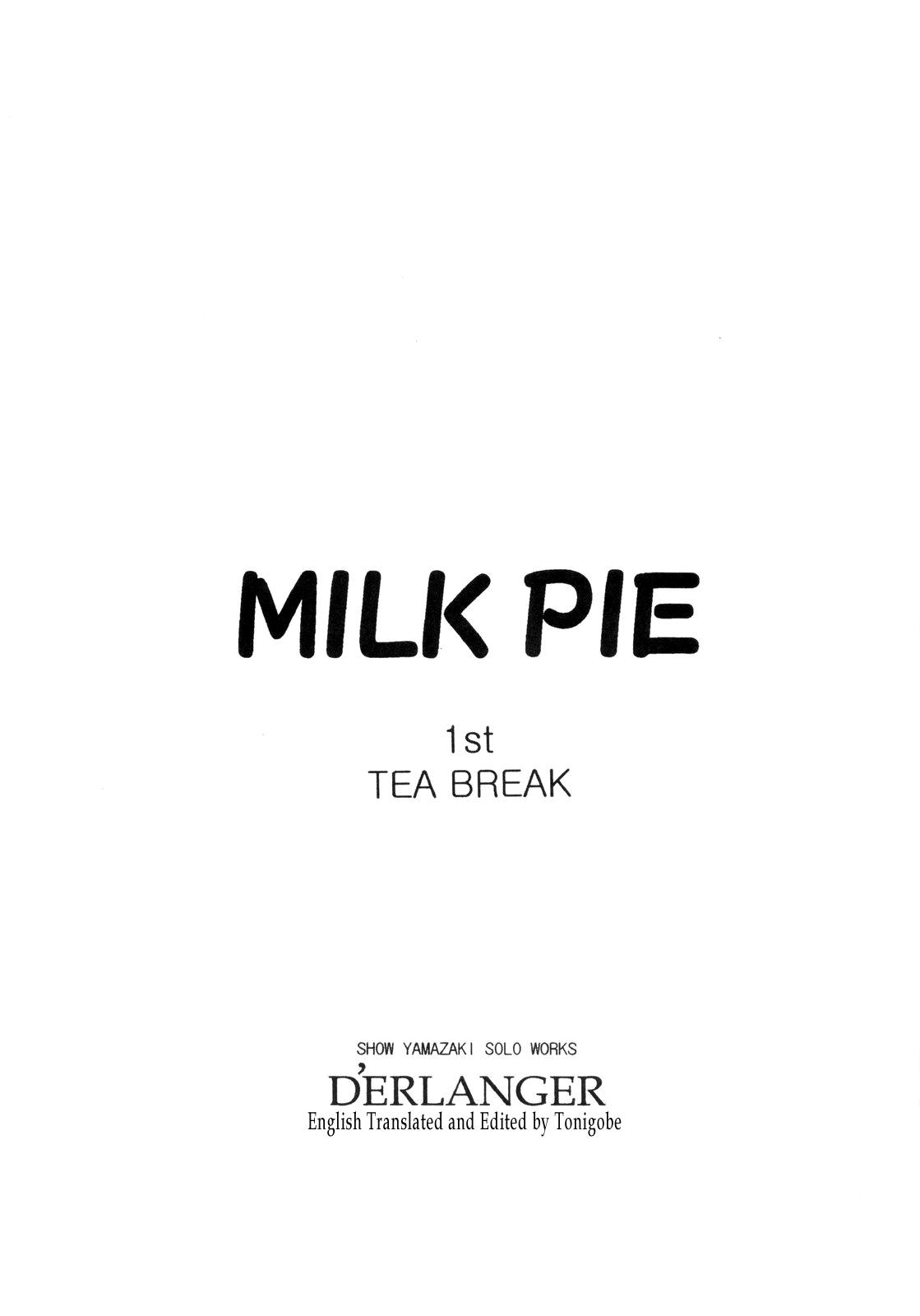 MILK PIE 1st TEA BREAK 2